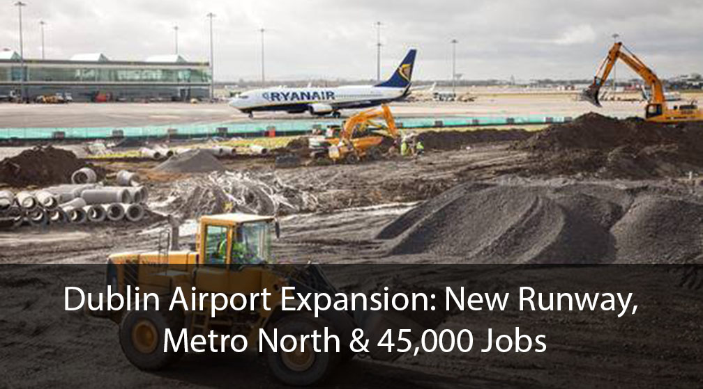 Dublin Airport Expansion New runway