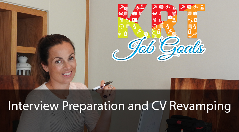 Interview Pre and CV Revamp KRT Job Goals